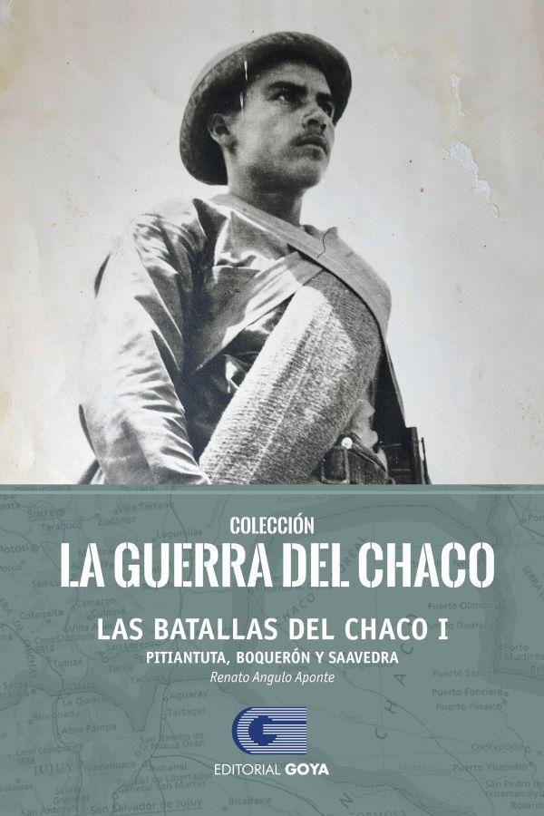 COLECCION LA GUERRA DEL CHACO TOMO 3 - LAS BATALLAS DEL CHACO I