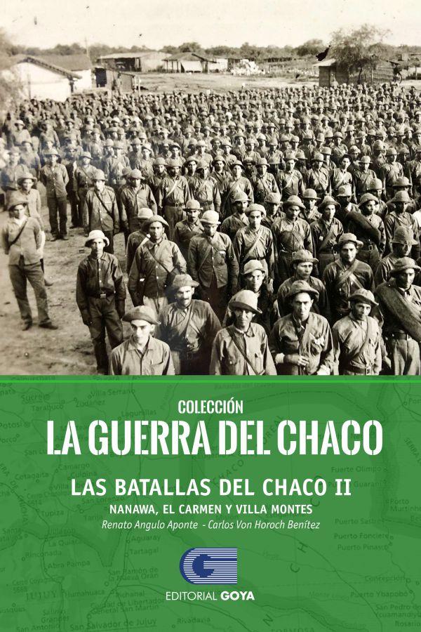 COLECCION LA GUERRA DEL CHACO TOMO 4 - LAS BATALLAS DEL CHACO II