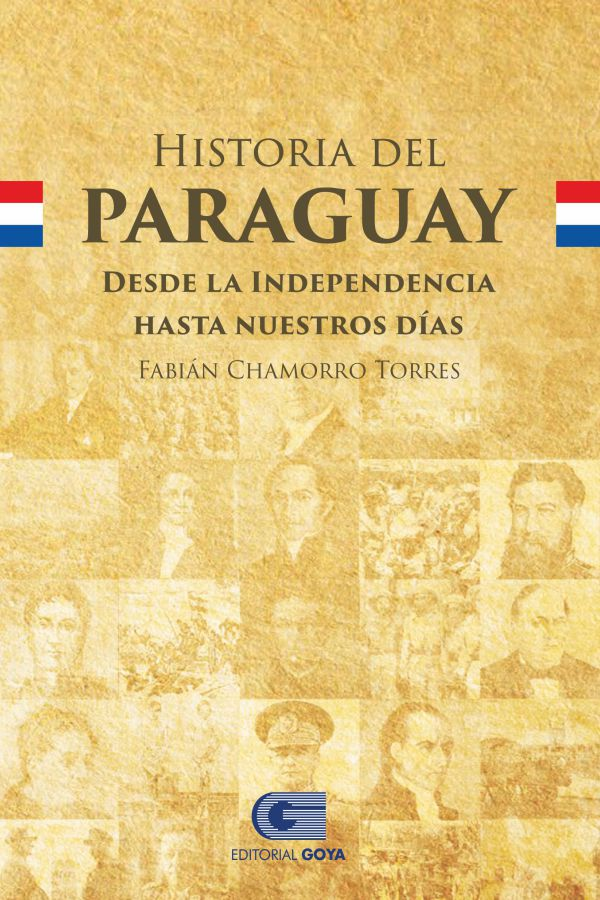 HISTORIA DEL PARAGUAY DESDE LA INDEPENDENCIA HASTA NUESTRO DIAS