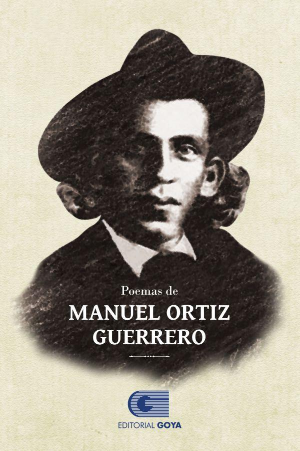 POEMAS DE MANUEL ORTIZ GUERRERO