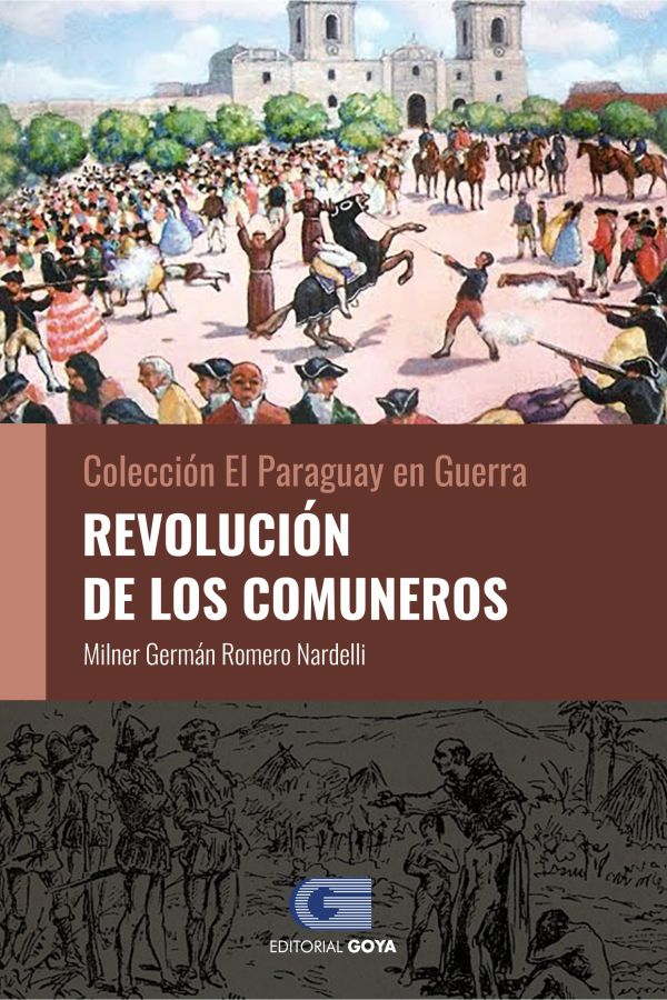 COLECCION EL PARAGUAY EN GUERRA 2 - REVOLUCION DE LOS COMUNEROS